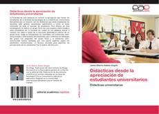 Buchcover von Didácticas desde la apreciación de estudiantes universitarios