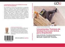 Borítókép a  Lineamientos Teóricos de Unidad Curricular S.H.A. para Arquitectos - hoz