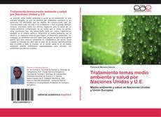 Bookcover of Tratamiento temas medio ambiente y salud por Naciones Unidas y U.E.