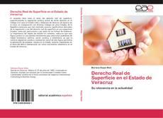 Couverture de Derecho Real de Superficie en el Estado de Veracruz
