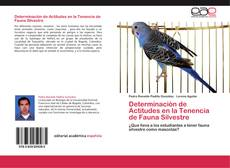 Capa do livro de Determinación de Actitudes en la Tenencia de Fauna Silvestre
