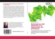 Bookcover of Estándares del derecho a la educación en prisiones