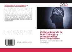 Cotidianidad de la investigación y programación neurolingüística的封面