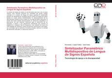 Bookcover of Sintetizador Paramétrico Multidispositivo de Lengua de Signos Española