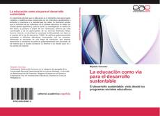 Portada del libro de La educación como vía para el desarrollo sustentable