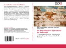 Portada del libro de La arquitectura vernácula en Trinidad