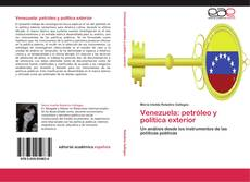 Bookcover of Venezuela: petróleo y política exterior