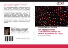 Un acercamiento semiótico al análisis de textos escolares de Física kitap kapağı