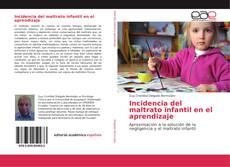 Portada del libro de Incidencia del maltrato infantil en el aprendizaje
