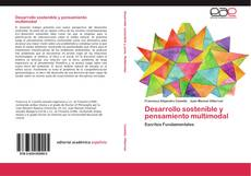 Bookcover of Desarrollo sostenible y pensamiento multimodal