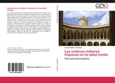 Bookcover of Las ordenes militares hispanas en la edad media