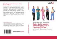 Portada del libro de Taller de Formación Tanatológica para el Psicólogo Clínico