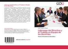 Portada del libro de Liderazgo del Directivo y el Trabajo en Equipo de los Docentes