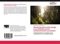 Dendroquímica del mango y su relación con la contaminación con plomo的封面