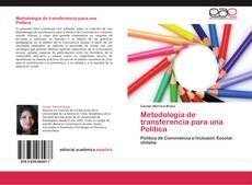 Bookcover of Metodología de transferencia para una Política