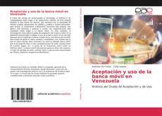 Buchcover von Aceptación y uso de la banca móvil en Venezuela