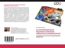 Portada del libro de La enseñanza para favorecer procesos reflexivos y comprensivos