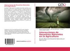 Portada del libro de Interacciones de Desastres Naturales en la Agricultura
