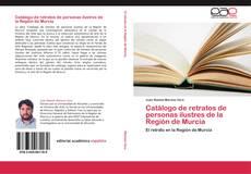 Portada del libro de Catálogo de retratos de personas ilustres de la Región de Murcia