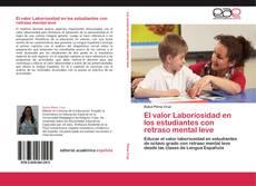Bookcover of El valor Laboriosidad en los estudiantes con retraso mental leve