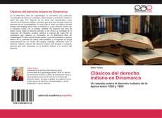 Bookcover of Clásicos del derecho indiano en Dinamarca