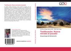 Portada del libro de Teotihuacán. Nueva mirada al pasado
