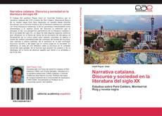 Bookcover of Narrativa catalana. Discurso y sociedad en la literatura del siglo XX