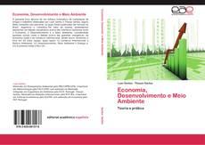 Capa do livro de Economia, Desenvolvimento e Meio Ambiente