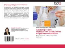 Bookcover of Anticuerpos anti-leptospira en trabajadores de plantas de sacrificio