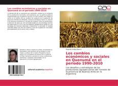 Portada del libro de Los cambios económicos y sociales en Quenumá en el periodo 1990-2010