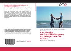 Обложка Estrategias sociosanitarias para un envejecimiento activo