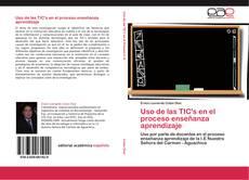 Buchcover von Uso de las TIC's en el proceso enseñanza aprendizaje