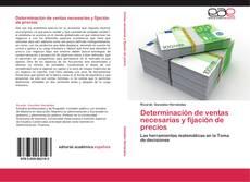 Bookcover of Determinación de ventas necesarias y fijación de precios