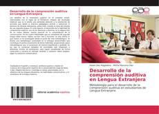 Couverture de Desarrollo de la comprensión auditiva en Lengua Extranjera