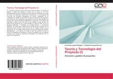 Teoría y Tecnología del Proyecto (I)