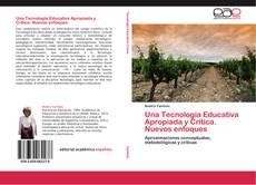 Обложка Una Tecnología Educativa Apropiada y Crítica. Nuevos enfoques