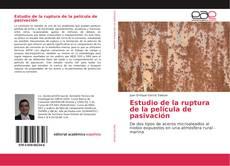 Buchcover von Estudio de la ruptura de la película de pasivación