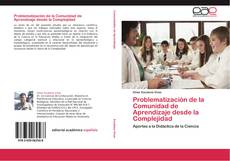 Bookcover of Problematización de la Comunidad de Aprendizaje desde la Complejidad