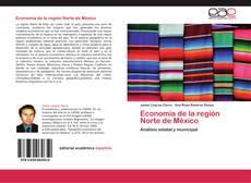 Economía de la región Norte de México