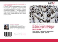 Bookcover of El discurso eclesiástico en la reinvención de la mujer occidental