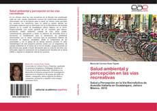 Portada del libro de Salud ambiental y percepción en las vías recreativas
