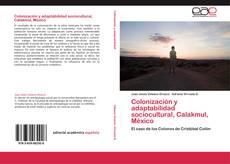 Обложка Colonización y adaptabilidad sociocultural, Calakmul, México