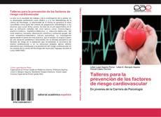 Bookcover of Talleres para la prevención de los factores de riesgo cardiovascular
