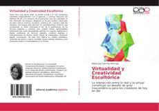 Bookcover of Virtualidad y Creatividad Escultórica