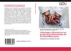 Bookcover of Liderazgo y Burnout en un grupo de profesionales de la salud Mexicanos