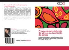 Couverture de Prevención de violencia de género en la relación de pareja