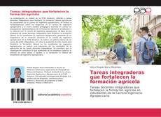 Copertina di Tareas integradoras que fortalecen la formación agrícola