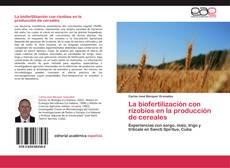 Bookcover of La  biofertilización con rizobios en la producción de cereales