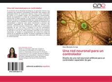 Portada del libro de Una red neuronal para un controlador