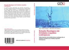 Bookcover of Estudio Reológico de Cristales Líquidos Liotrópicos